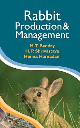 Rabbit Production and Management: Henna Hamadani H.P.
