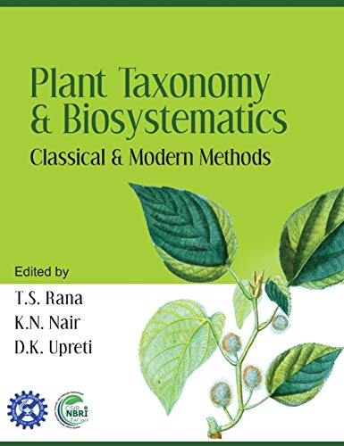 Plant Taxonomy and Biosystematics: Classical and Modern: Rana, T.S.