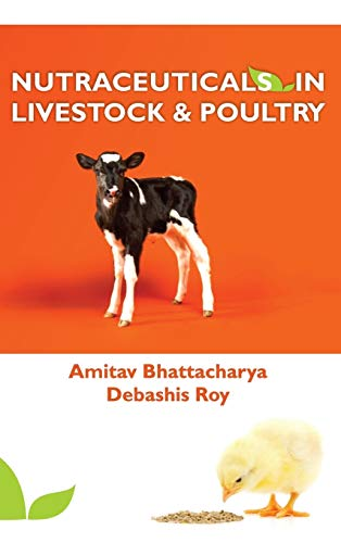 9789383305674: Nutraceuticals in Livestock and Poultry
