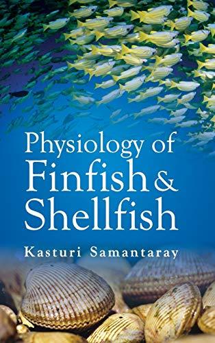 9789383305681: Physiology of Finfish and Shellfish