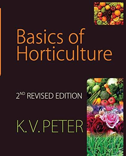 Basics of Horticulture (As per Revised ICAR: K.V. Peter