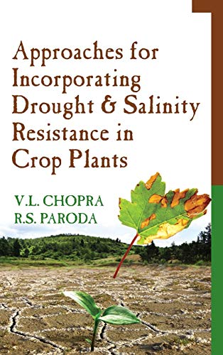 9789383305742: Approaches for Incorporating Drought and Salinity Resistance in Crop Plants