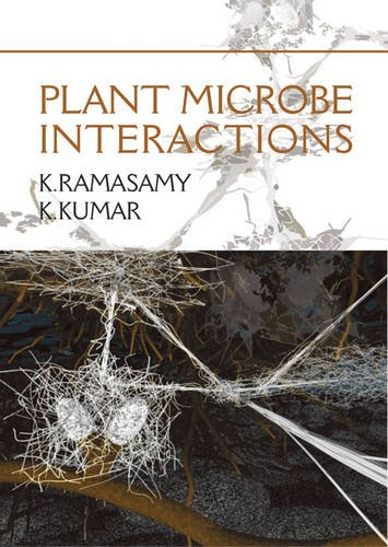 Plant Microbe Interactions: edited by K.