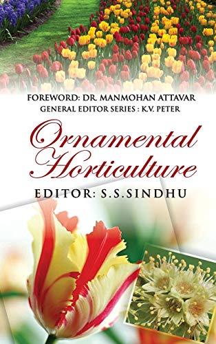 Ornamental Horticulture: S.S Sindhu