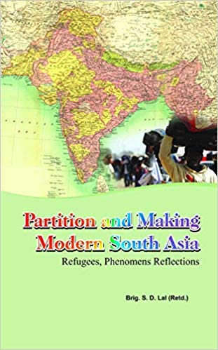 9789383316182: Partition and Making Modern South Asia Refugees