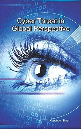 9789383316373: Cyber Threat in Global Perspective