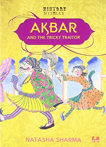 9789383331116: Akbar And The Tricky Traitor
