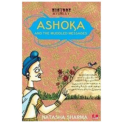 9789383331123: Ashoka And The Muddled Messages