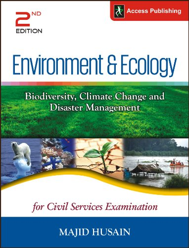 Environment And Ecology: Biodiversity, Climate Change And: Majid Husain