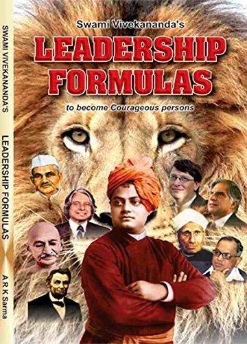 Swami Vivekananda Leadership Formulas To Become Courageous: A.R.K.Sarma