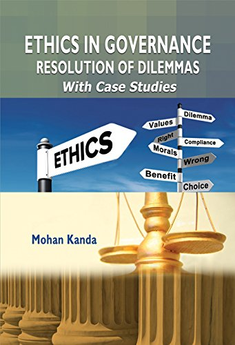 9789383635115: Ethics in Governance: Resolution of Dilemmas with case studies
