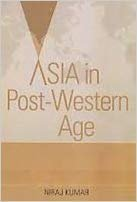 9789383649242: Asia in Post - Western Age