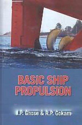 Basic Ship Propulsion: JP Ghose and RP Gokarn