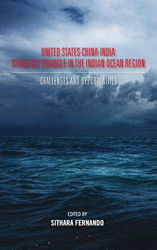 9789383649488: United States-China-India Strategic Triangle in the Indian Ocean Region