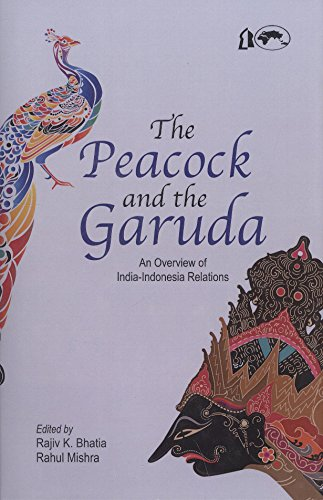 The Peacock and the Garuda An Overview: BHATIA