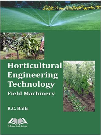 Horticultural Engineering Technology Field Machinery: Balls R.C.