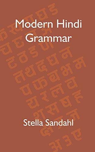 Modern Hindi Grammar: Stella Sandahl
