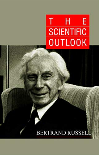The Scientific Outlook: Bertrand Russell