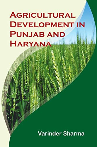 9789383723522: Agriculture Development In Punjab and Haryana