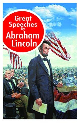 Great Speeches by Abraham Lincoln: Dr. Gagan Jain