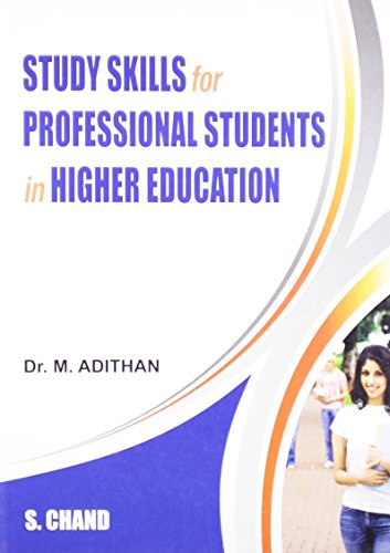 Study Skill for Professional Students for Higher: Dr. M. Adithan
