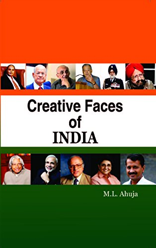 Creative Faces of India: Civil and Defence: M.L. Ahuja