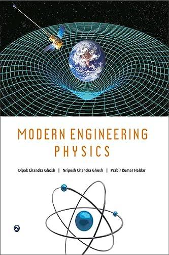 Modern Engineering Physics: D.C.Ghosh, N.C.Ghosh,P.K.Haldar
