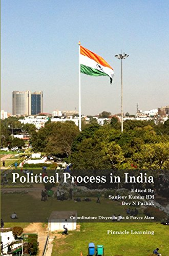 Political Process in India: Sanjeev Kumar HM