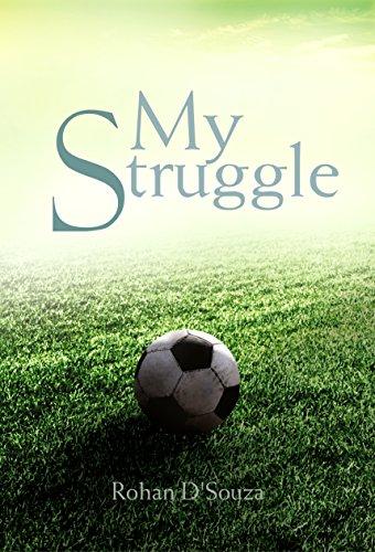 My Struggle: D'Souza, Rohan