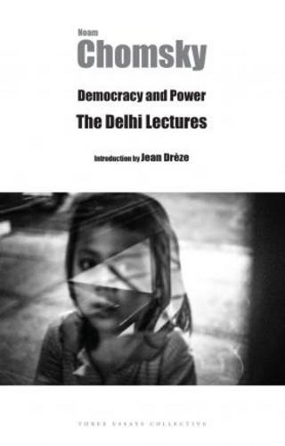 9789383968046: Democracy and Power: The Delhi Lectures