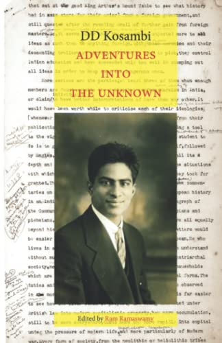 Adventures into the Unknown: Essays: Kosambi, D D