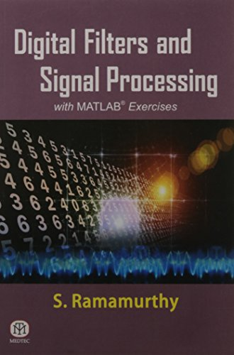 Digital Filters and Signal Processing with MATLAB Exercises: S. Ramamurthy