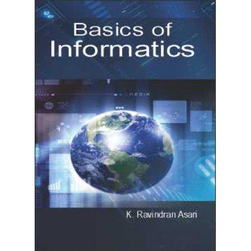 Basics of Informatics: Ravindran Asari K.