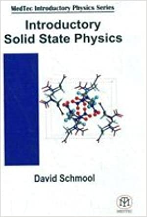 Introductory Solid State Physics: Schmool David