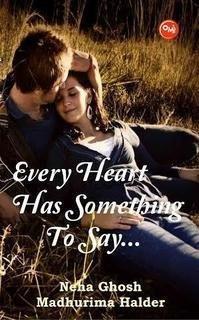 Every heart has something to say: Madhurima Halder