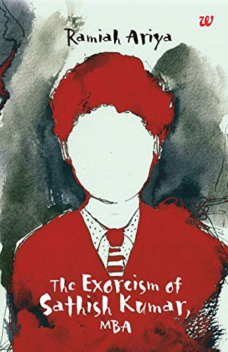 The Exorcism of Sathish Kumar, MBA: Ramiah Ariya