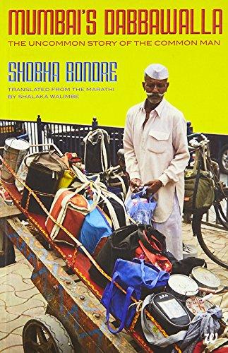 9789384030735: Mumbais Dabbawalla (New Edition): The Uncommon Story of the Common Man