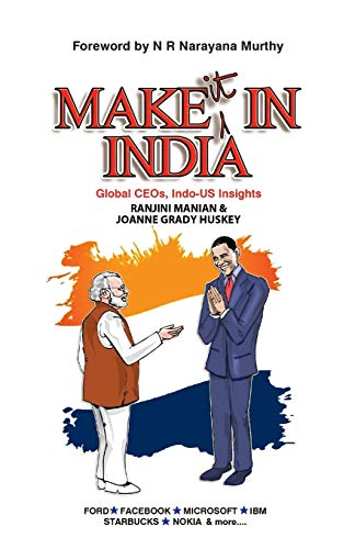 9789384030841: Make It In India : Global CEOs, Indo-US Insights