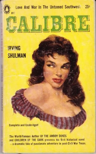Calibre [Paperback] by: Irving Shulman