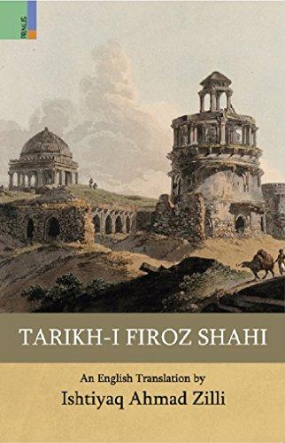 9789384082109: Tarikh-i Firoz Shahi