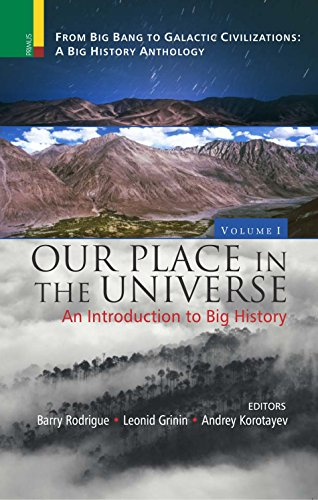 Our Place in the Universe: An Introduction to Big History (Hardback)
