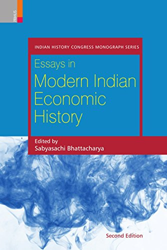 Essays in Modern Indian Economic History: Bhattacharya, Sabyasachi