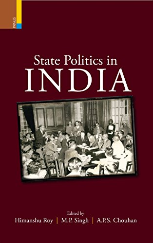 State Politics in India: edited by Himanshu