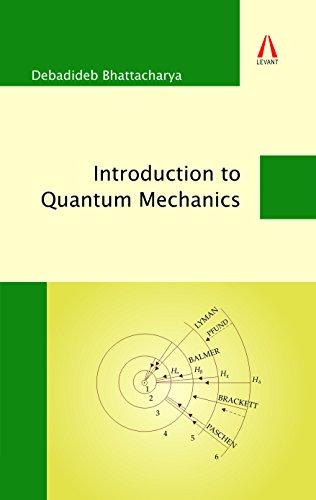 9789384106119: INTRODUCTION TO QUANTUM MECHANICS