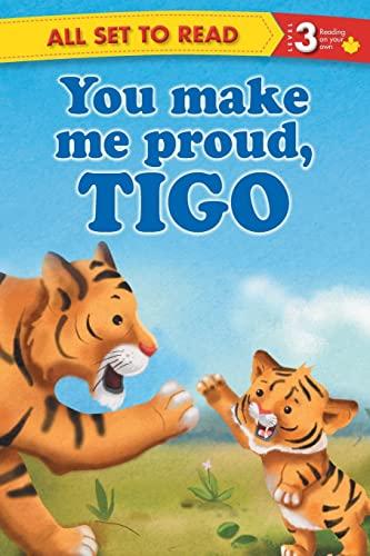 you make me proud tigo: Books Wagon