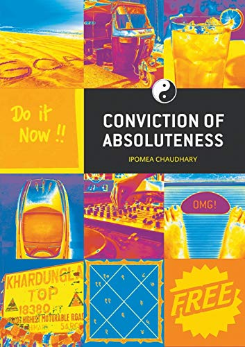 9789384129804: Conviction of Absoluteness