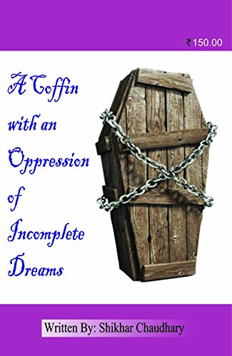 9789384236250: A Coffin with an Opression of Incomplete Dreams