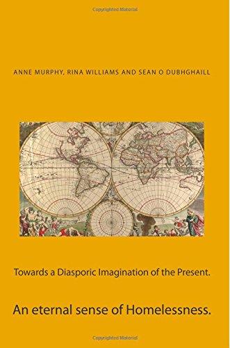 9789384281052: Towards a Diasporic Imagination of the Present.: An eternal sense of Homelessness.