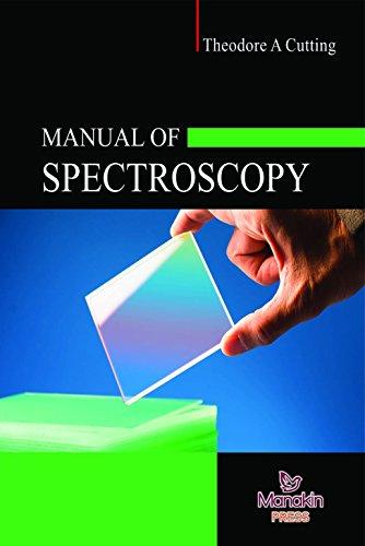 Manual Of Spectroscopy: Theodor A Cutting
