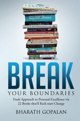 9789384391317: Break Your Boundaries: Fresh Approach to Personal Excellence via 22 Books That?ll Kick-start Change